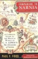 Companion to Narnia: A Complete Guide to the Magical World of C.S. Lewis's The Chronicles of Narnia - Paul F. Ford, Madeleine L'Engle, Lorinda Bryan Cauley
