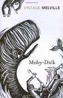Moby Dick (Vintage Classics) - Herman Melville