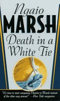 Death In A White Tie - Ngaio Marsh