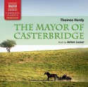 The Mayor of Casterbridge (Naxos Complete Classics) - Thomas Hardy