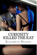 Curiosity Killed The Kat - Elizabeth Nelson