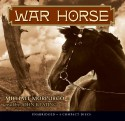 War Horse: Audio Library Edition - Michael Morpurgo