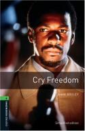 Cry Freedom - Rowena Akinyemi, John Briley