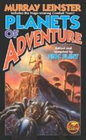 Planets of Adventure - Murray Leinster, Eric Flint, Guy Gordon