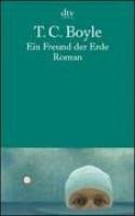 Ein Freund der Erde - Werner Richter, Tom Boyle