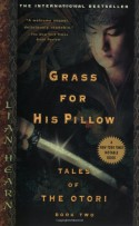 Grass for His Pillow - Lian Hearn