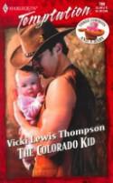 The Colorado Kid (Three Cowboys & A Baby, #1) - Vicki Lewis Thompson