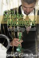 The Stroke of Midnight - Jordan Castillo Price