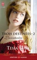 L'aventurière (Trois destinées, #2) - Tessa Dare