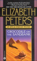 Crocodile on the Sandbank - Elizabeth Peters