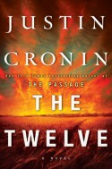 The Twelve (Book Two of The Passage Trilogy): A Novel - Justin Cronin