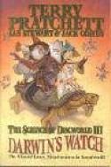 The Science of Discworld III: Darwin's Watch (Discworld) - Terry Pratchett, Ian Stewart, Jack Cohen