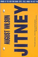 Jitney - August Wilson, Ishmael Reed