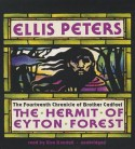 The Hermit of Eyton Forest (Chronicles of Brother Cadfael, #14) - Ellis Peters, Roe Kendall