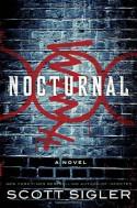 Nocturnal: A Novel - Scott Sigler