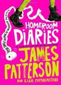 Homeroom Diaries - James Patterson, Lisa Papademetriou