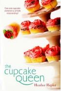 The Cupcake Queen - Heather Hepler
