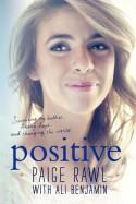 Positive - Paige Rawl, Ali Benjamin