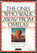 The Ones Who Walk Away from Omelas - Ursula K. Le Guin