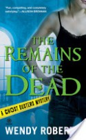 The Remains of the Dead - Wendy Roberts
