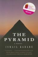 The Pyramid - Ismail Kadaré, David Bellos