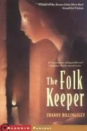 The Folk Keeper (Jean Karl Books) - Franny Billingsley