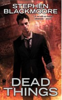 Dead Things (Eric Carter #1) - Stephen Blackmoore