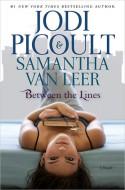 Between the Lines - Jodi Picoult, Samantha van Leer