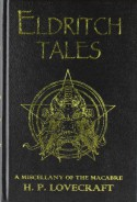 Eldritch Tales: A Miscellany of the Macabre - H.P. Lovecraft, Les Edwards, Stephen Jones