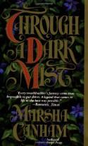 Through a Dark Mist - Marsha Canham