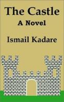 The Castle - Ismail Kadaré