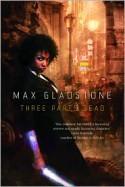Three Parts Dead - Max Gladstone