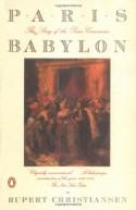 Paris Babylon: The Story of the Paris Commune - Rupert Christiansen