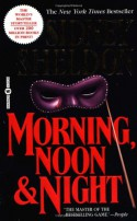 Morning, Noon & Night - Sidney Sheldon