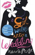 A Girl Walks into a Wedding: Choose Your Own Erotic Destiny (A Girl Walks In...) - Helena S. Paige