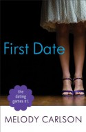 The First Date - Melody Carlson