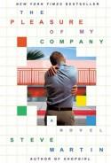 The Pleasure of My Company - Steve Martin