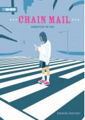 Chain Mail: Addicted to You - Hiroshi Ishizaki, Rachel Manija Brown, Richard Kim