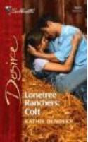 Lonetree Ranchers: Colt - Kathie DeNosky
