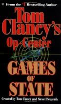 Games of State (Tom Clancy's Op-Center, #3) - Tom Clancy, Jeff Rovin, Steve Pieczenik