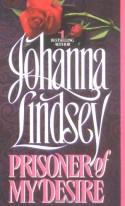Prisoner of My Desire - Johanna Lindsey