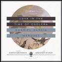 Love in the Time of Cholera - Gabriel García Márquez, To Be Announced
