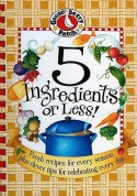 5 Ingredients or Less Cookbook: Fresh recipes for every season plus clever tips for celebrating every day. (Everyday Cookbook Collection) - Gooseberry Patch