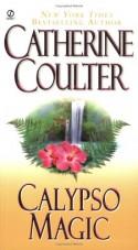 Calypso Magic - Catherine Coulter