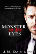 Monster in His Eyes - J.M. Darhower