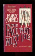 The Face That Must Die - Ramsey Campbell