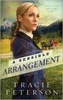 A Sensible Arrangement - Tracie Peterson