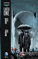 Batman: Earth One - Geoff Johns