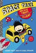 Space Taxi: Archie Takes Flight - Wendy Mass, Michael Brawer, Élise Gravel