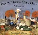 Hurry Hurry Mary Dear - N.M. Bodecker, Erik Blegvad
